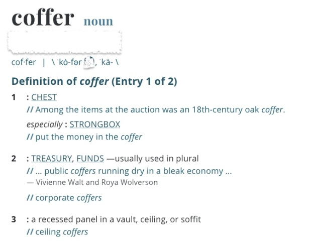 Dictionary defining coffer as a chest or strongbox
