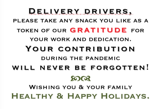 Gratitude sign text: Delivery drivers, please take any snack you like as a token...